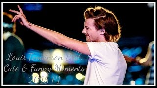 Louis Tomlinson Best, Cute & Funny Moments 2015 P1