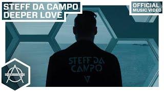 Steff Da Campo - Deeper Love (Official video)