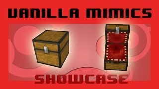 Mimics in Vanilla Minecraft