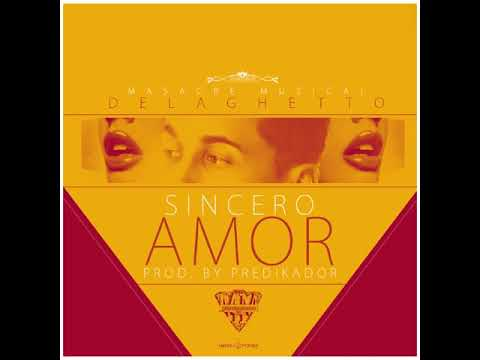 Sincero Amor - De La Ghetto