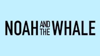 Watch Noah  The Whale 2 Atoms In A Molecule video