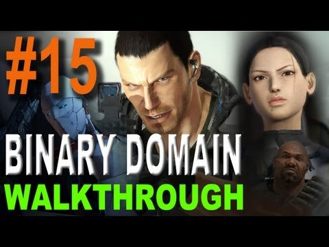 Binary Domain Walkthrough Part 15 (Xbox360, PS3, PC)