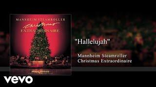 Mannheim Steamroller Hallelujah Audio