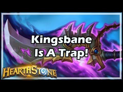 [Hearthstone] Kingsbane Is A Trap!