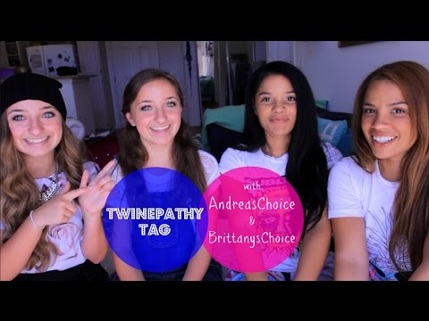 Twinepathy Tag w/ AndreasChoice & BrittanysChoice