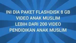 Jual Flashdisk Kumpulan Video Anak Muslim | 081586665342