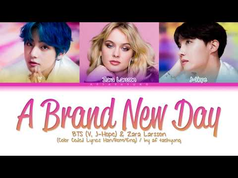 Download BTS V, J-Hope, Zara Larsson - A Brand New Day Color Coded s Han/Rom/Eng Mp4 baru