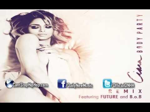 Ciara - Body Party (remix) (feat. Future & B.o.b.) video