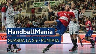 HandballMania - 26^ puntata [4 aprile]