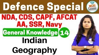 4:00PM |  Defence Special General Knowledge by Shipra Ma'am | Day #14 | Indian Geography