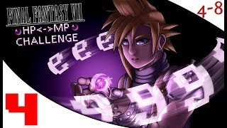 FFVII - The HP to MP Challenge (Part 4) [4-8Live]