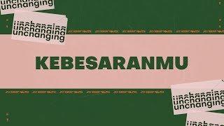 JPCC Worship Youth - Kebesaran-Mu (Official Lyric Video)
