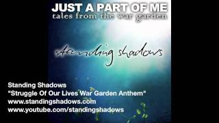 Struggle Of Our Lives War Garden Anthem