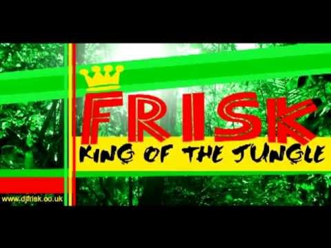 Ragga Jungle - Frisk King of the Jungle (Mix)