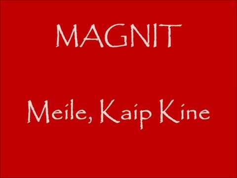 Magnit - Meile Kaip Kine (Official)