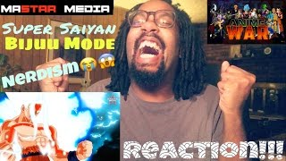 THE ART OF SUPER SAIYAN BIJUU MODE NERDISM!-ANIME WAR EP.1 RISE OF THE EVIL GODS REACTION