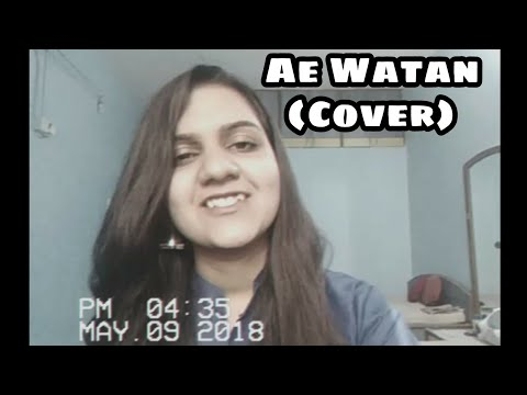 Download Lagu  Ae watan Female Cover|| Raazi || Sunidhi Chauhan, Arijit Singh || Shankar-Ehsaan-Loy || Aliaa Bhat Mp3 Free