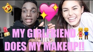MY GIRLFRIEND DOES MY MAKEUP!!!