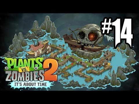 Plants vs. Zombies 2 Gameplay Walkthrough - Part 14 - Pirate S