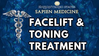Facelift and Facial Toning Treatment. (Energetically Programmed)