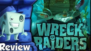 Wreck Raiders Review - with Tom Vasel