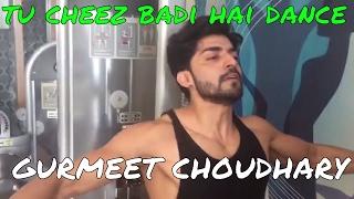 download lagu Gurmeet Choudhary Dance Cheez Badi  Song  Machine gratis