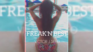 Victor J Sefo Freak 39 N Best