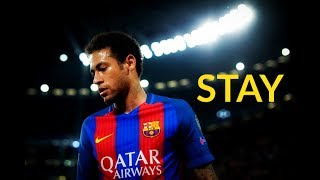 Neymar Jr ● STAY ● Best Skills in FC Barcelona