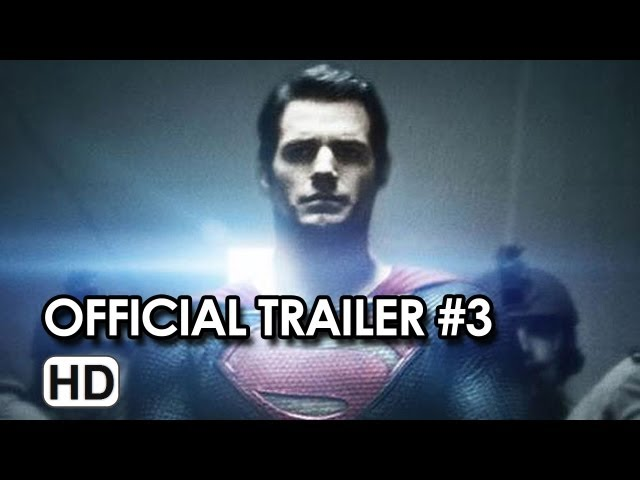 Man of Steel Official Trailer #3 - Henry Cavill, Russell Crowe (2013)