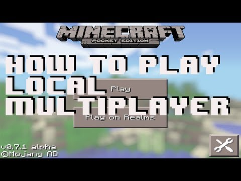 Minecraft Pocket Edition - How to Play Local Multiplayer in MCPE 0.7.1
