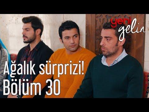 Yeni Gelin 30. Bölüm - Ağalık Sürprizi!