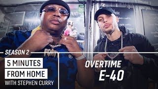 E-40 Tells Stephen Curry How He Came Up With the Sluricane | 5 Minutes from Home Overtime