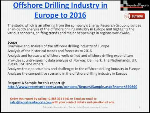 Offshore Drilling Market in Europe to 2016