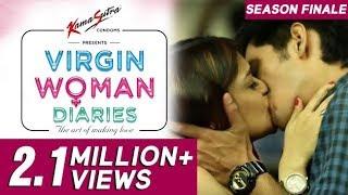 Virgin Woman Diaries   Season FINALE   Web Series   Kabir Sadanand   FrogsLehren   HD