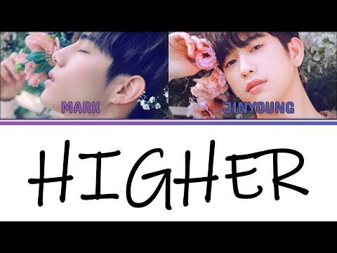 [Color Coded Lyrics] GOT7 Mark & Jinyoung - Higher [Han/Rom/Eng]