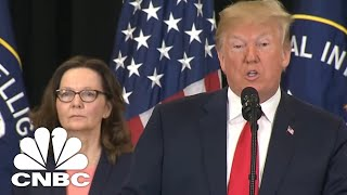 President Donald Trump: Gina Haspel Will Never Back Down | CNBC
