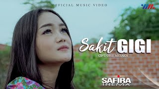 Download lagu SAKIT GIGI | SAFIRA INEMA |   |
