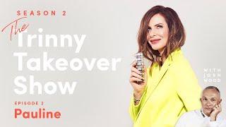 The Trinny Takeover Show S2E2: Pauline