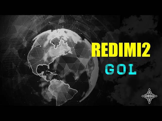 TRACK 6. GOL - REDIMI2 @REALREDIMI2