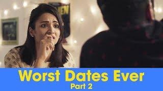 ScoopWhoop: Worst Dates Ever - Part 2