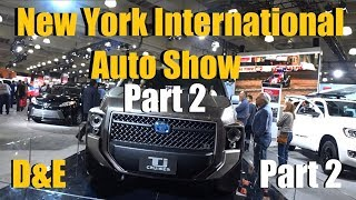 PART 2 - D&E at the New York International Auto Show 2019