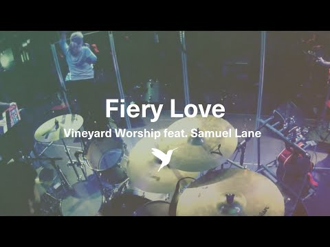Vineyard Music - Fiery Love
