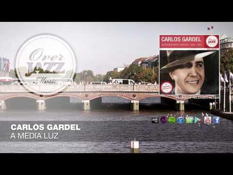 Carlos Gardel - A Media Luz (1926)