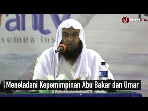Meneladani Kepemimpinan Abu Bakar Dan Umar - Syeikh Ali Hasan Al Halabi
