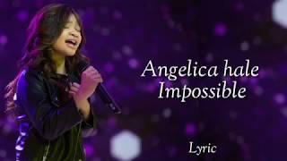 Angelica Hale - Impossible / Lyrics ( America's Got Talent )