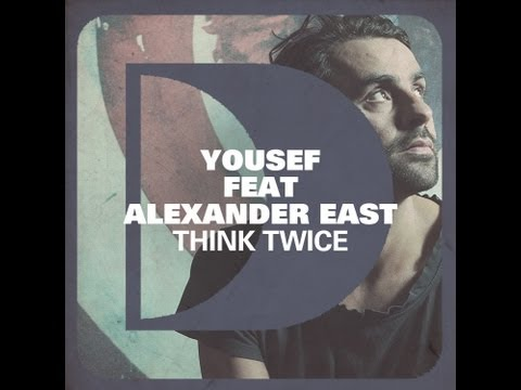 Yousef feat. Alexander East - Think Twice (Fred Everything Lazy Vox Remix)