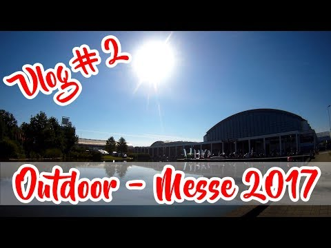 OUTDOOR MESSE 2017 vlog 2 #OutDoorFn | Bushcraft Survival Trekking Generation Outdoor