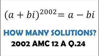 AMC 12: How Many Complex Solutions?? (2002 A #24)