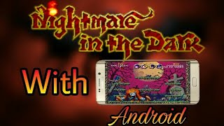 How to Download Nightmare in the Dark in Android/ios