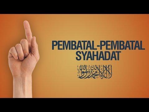 Pembatal-Pembatal Syahadat LAA ILAAHA ILLALLAH - Ustadz Ahmad Zainuddin Al Banjary